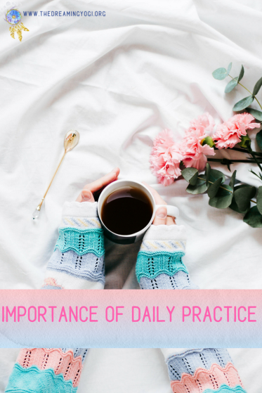 Having a daily practice means so many different things to different people.  It's a time that you dedicate to yourself for your physical and/or mental well-being.